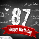 Komplimente und Sprüche zum 87. Geburtstag auf Tafel geschrieben