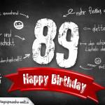 Komplimente und Sprüche zum 89. Geburtstag auf Tafel geschrieben