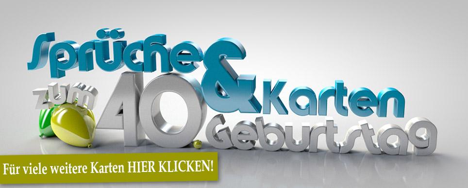 Geburtstagskarten 40 Geburtstag: Sprüche Und Karten Zum 40. Geburtstag