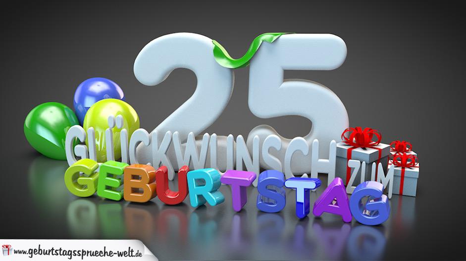 Edle Geburtstagskarte mit bunten 3D-Buchstaben zum 25. Geburtstag - Geburtstagssprüche-Welt