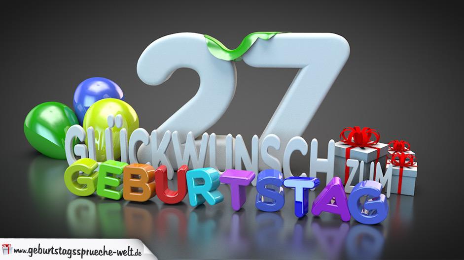 Geburtstagssprüche Zum 27. Geburtstag