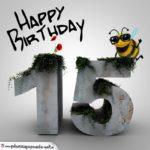 Happy Birthday 3D - 15. Geburtstag