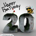 Happy Birthday 3D - 20. Geburtstag