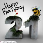 Happy Birthday 3D - 21. Geburtstag