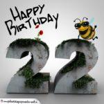Happy Birthday 3D - 22. Geburtstag
