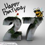 Happy Birthday 3D - 27. Geburtstag