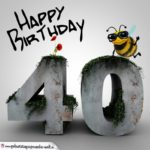 Happy Birthday 3D - 40. Geburtstag