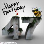 Happy Birthday 3D - 47. Geburtstag