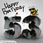 Happy Birthday 3D - 53. Geburtstag