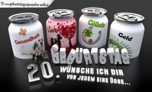 3D Geburtstagskarte mit Glückwünschen in Dosen zum 20. Geburtstag
