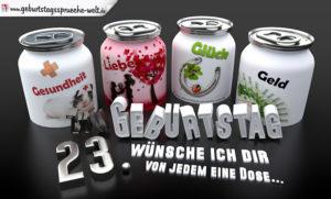 3D Geburtstagskarte mit Glückwünschen in Dosen zum 23. Geburtstag