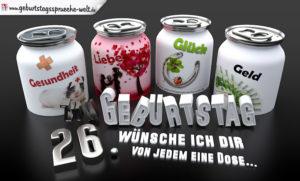 3D Geburtstagskarte mit Glückwünschen in Dosen zum 26. Geburtstag