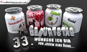 3D Geburtstagskarte mit Glückwünschen in Dosen zum 33. Geburtstag
