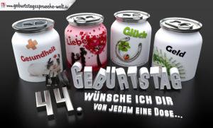 3D Geburtstagskarte mit Glückwünschen in Dosen zum 44. Geburtstag