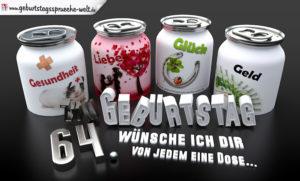 3D Geburtstagskarte mit Glückwünschen in Dosen zum 64. Geburtstag