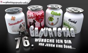3D Geburtstagskarte mit Glückwünschen in Dosen zum 76. Geburtstag