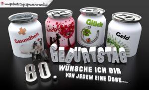 3D Geburtstagskarte mit Glückwünschen in Dosen zum 80. Geburtstag
