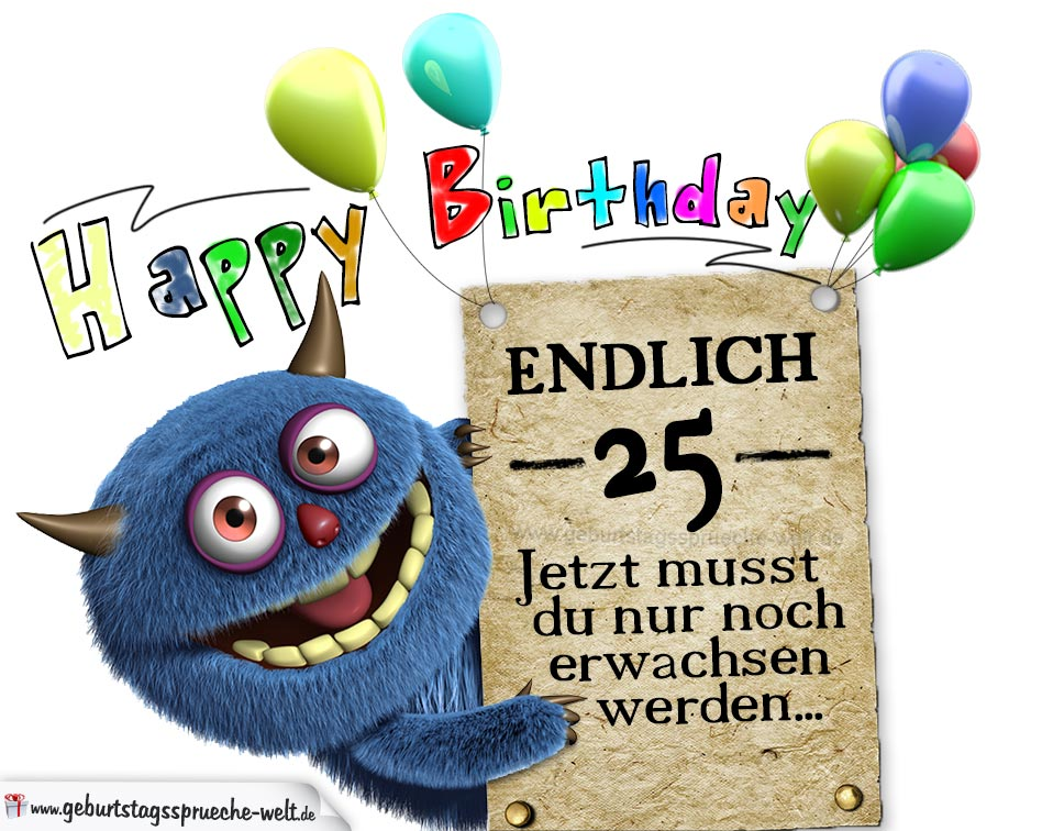 Spruch 25 Geburtstag Lustig