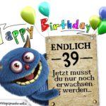 Glückwünsche zum 39. Geburtstag lustig erwachsen