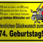 Gelbes Schild mit Esel und Ritter zum 74. Geburtstag