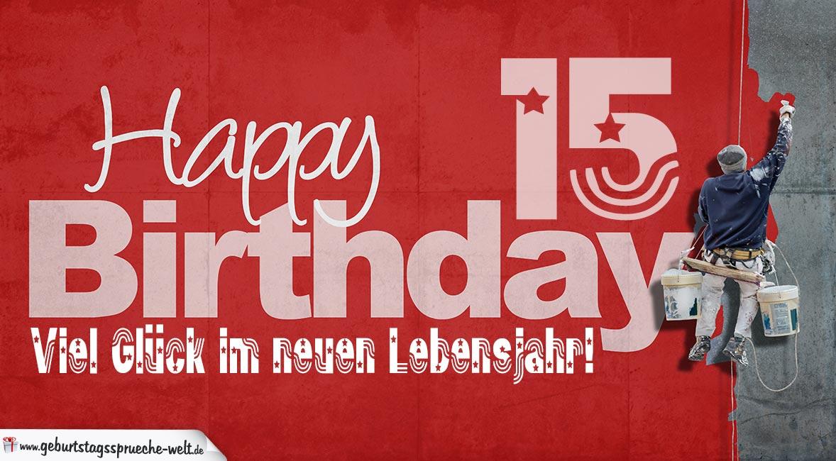 Gluckwunsche Zum 15 Geburtstag Junge Wunsche Zum Geburtstag