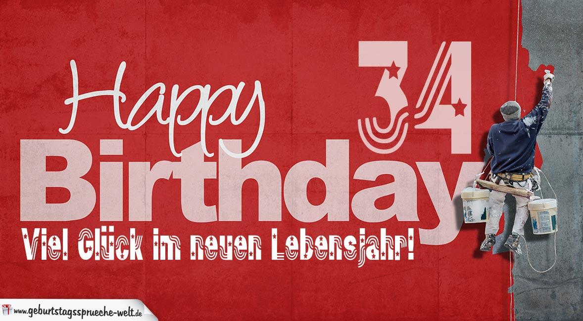 Glückwunsch Zum 34 Geburtstag Happy Birthday Geburtstagssprüche