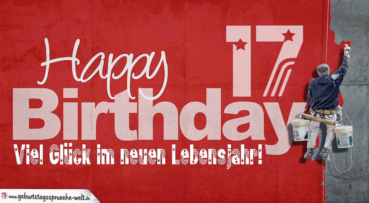 glückwunsch zum 17. geburtstag - happy birthday