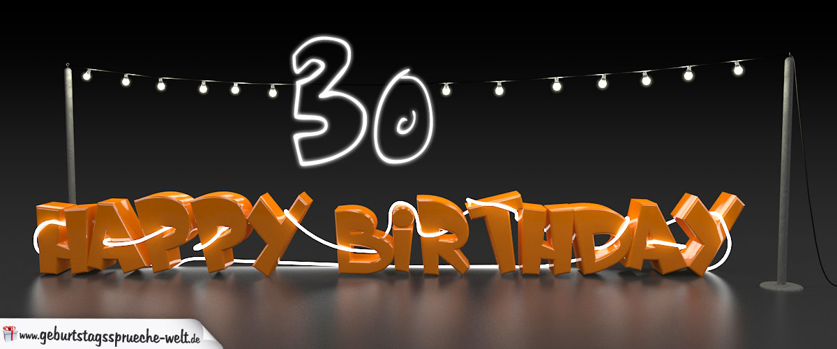 happy birthday karte zum 30 geburtstag mit leuchtkabel durch schrift und girlande. Black Bedroom Furniture Sets. Home Design Ideas