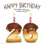 Happy Birthday in Keksschrift zum 26. Geburtstag