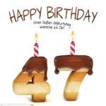 Happy Birthday in Keksschrift zum 47. Geburtstag
