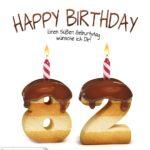 Happy Birthday in Keksschrift zum 82. Geburtstag