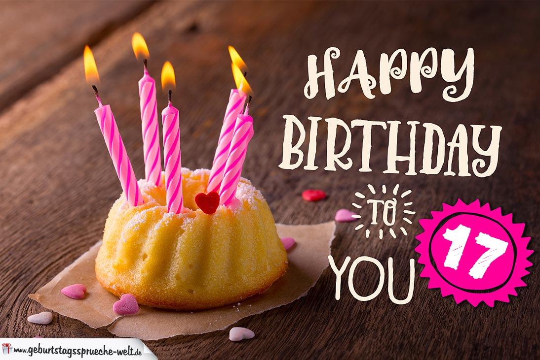 Happy Birthday Karte Zum 17 Geburtstag Mit Kuchen