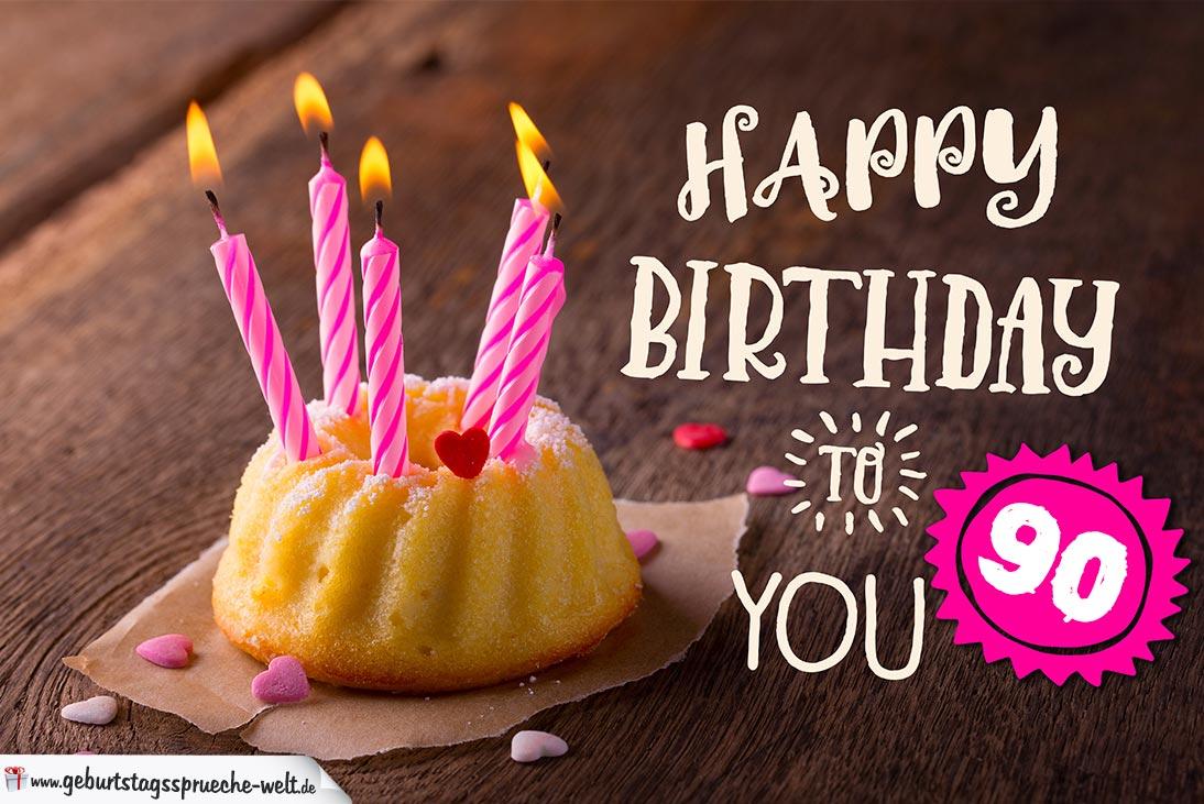 happy birthday karte zum 90. geburtstag mit kuchen