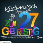 Sprüche zum 27. Geburtstag - Karte mit schönem Spruch zum Nachdenken