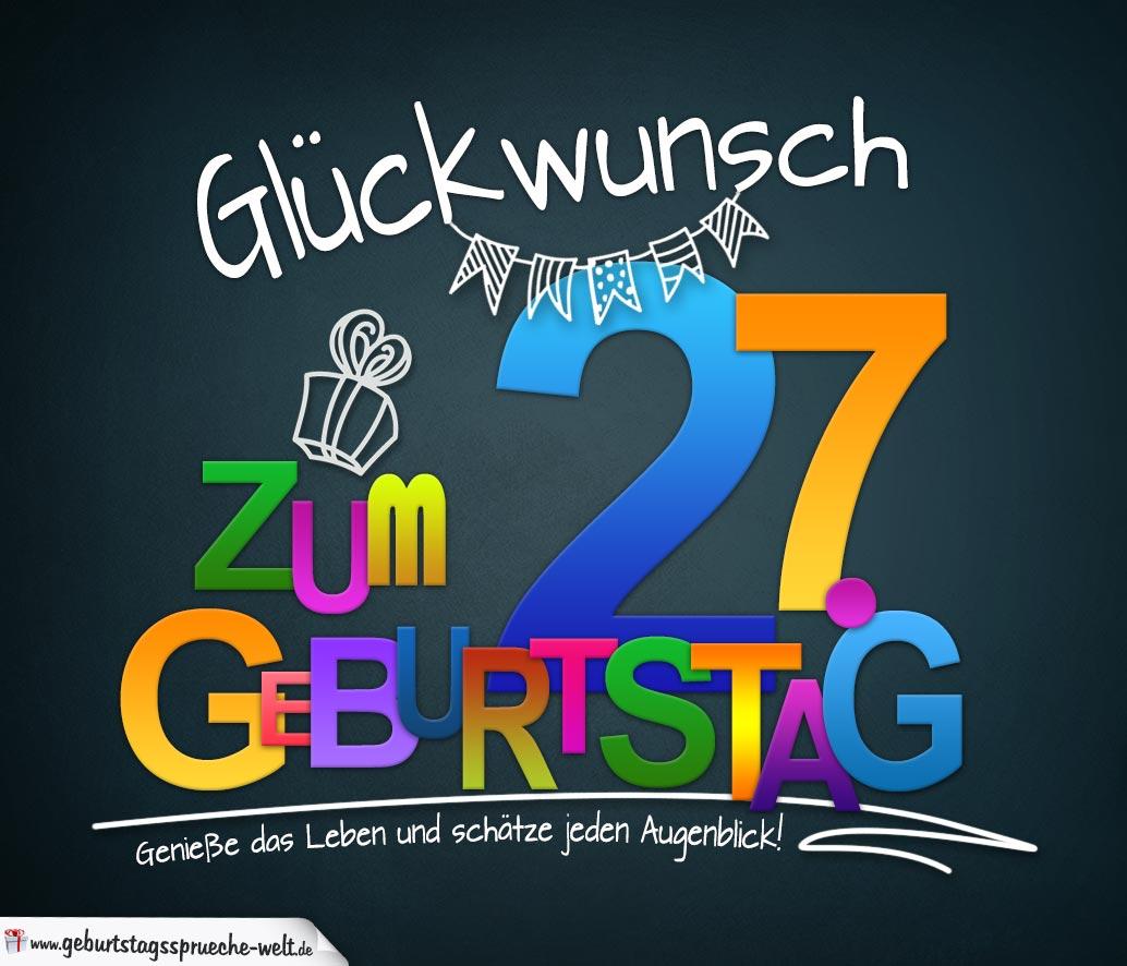 Sprüche Zum 27 Geburtstag Karte Mit Schönem Spruch Zum Nachdenken