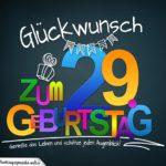 Sprüche zum 29. Geburtstag - Karte mit schönem Spruch zum Nachdenken