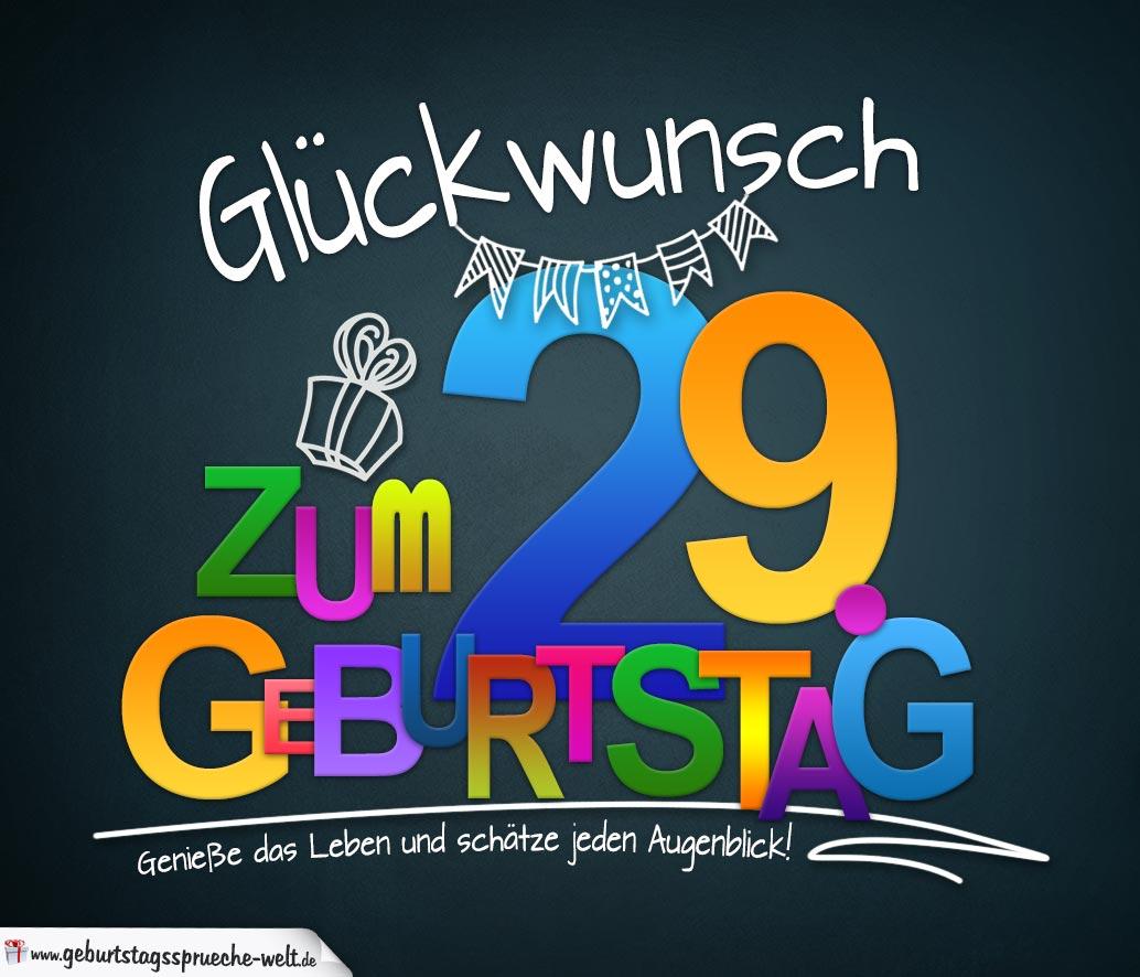 29 Geburtstag Gluckwunsche Und Spruche
