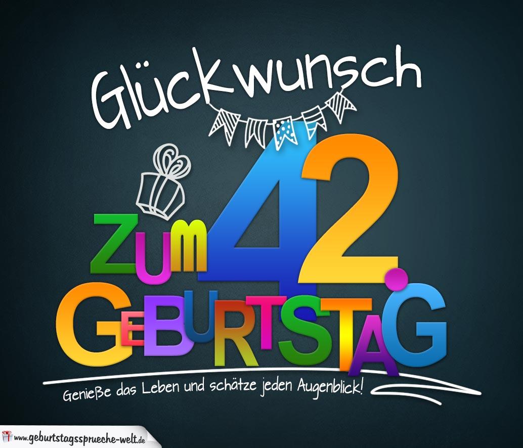 Sprüche Zum 42 Geburtstag Karte Mit Schönem Spruch Zum