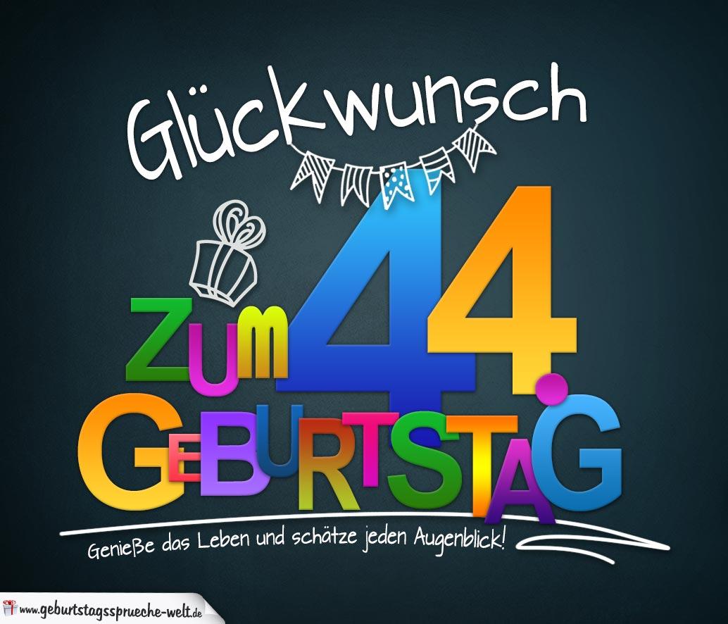 Sprüche Zum 44 Geburtstag Karte Mit Schönem Spruch Zum