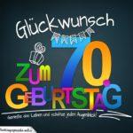 Sprüche zum 70. Geburtstag - Karte mit schönem Spruch zum Nachdenken