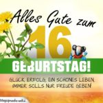 16. Geburtstag - Geburtstagskarte ALLES GUTE mit schönem Spruch