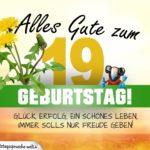 19. Geburtstag - Geburtstagskarte ALLES GUTE mit schönem Spruch