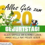 20. Geburtstag - Geburtstagskarte ALLES GUTE mit schönem Spruch