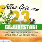 23. Geburtstag - Geburtstagskarte ALLES GUTE mit schönem Spruch