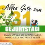 31. Geburtstag - Geburtstagskarte ALLES GUTE mit schönem Spruch