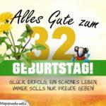 32. Geburtstag - Geburtstagskarte ALLES GUTE mit schönem Spruch
