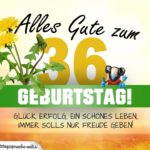 36. Geburtstag - Geburtstagskarte ALLES GUTE mit schönem Spruch