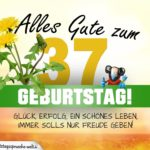 37. Geburtstag - Geburtstagskarte ALLES GUTE mit schönem Spruch