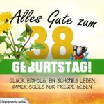 38. Geburtstag - Geburtstagskarte ALLES GUTE mit schönem Spruch