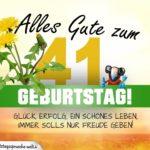 41. Geburtstag - Geburtstagskarte ALLES GUTE mit schönem Spruch